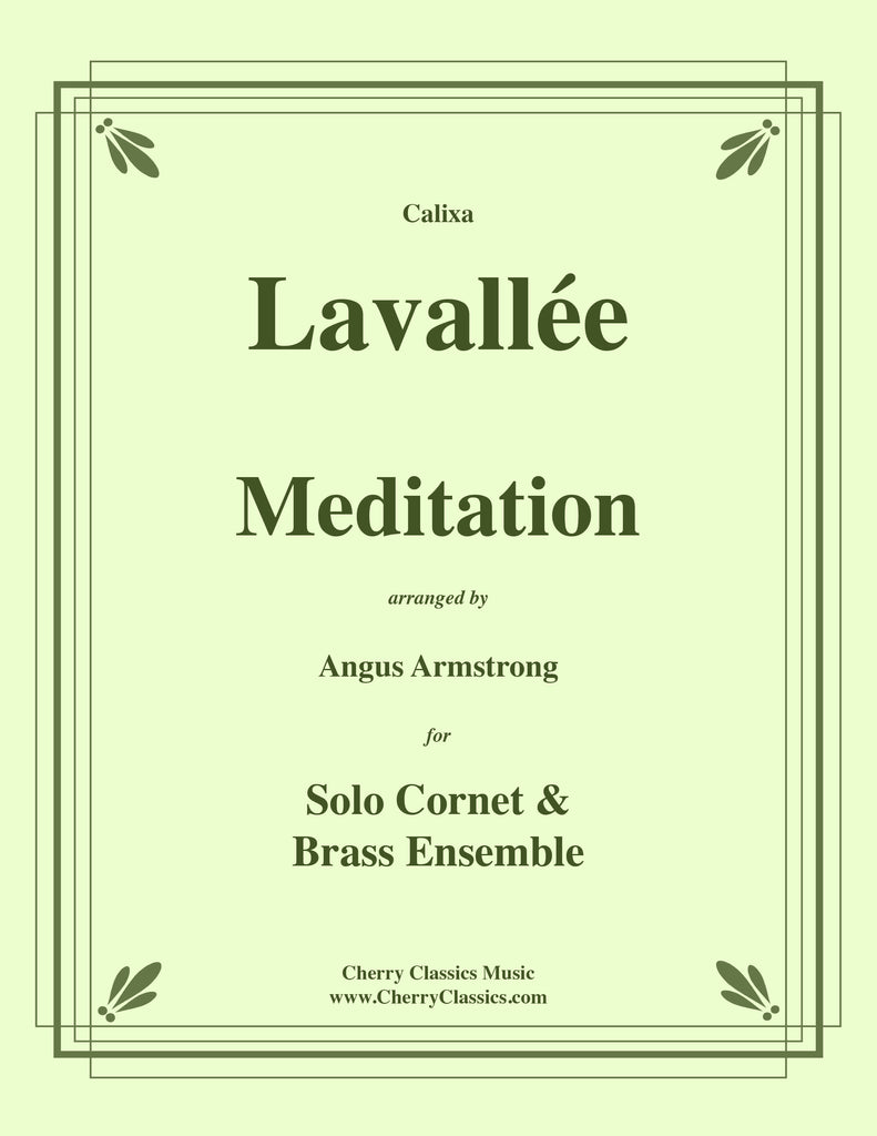 Lavallée - Meditation for solo Cornet and Brass Ensemble - Cherry Classics Music