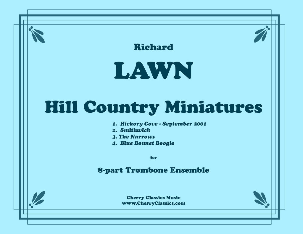 Lawn - Hill Country Miniatures for 8-part Trombone Ensemble - Cherry Classics Music