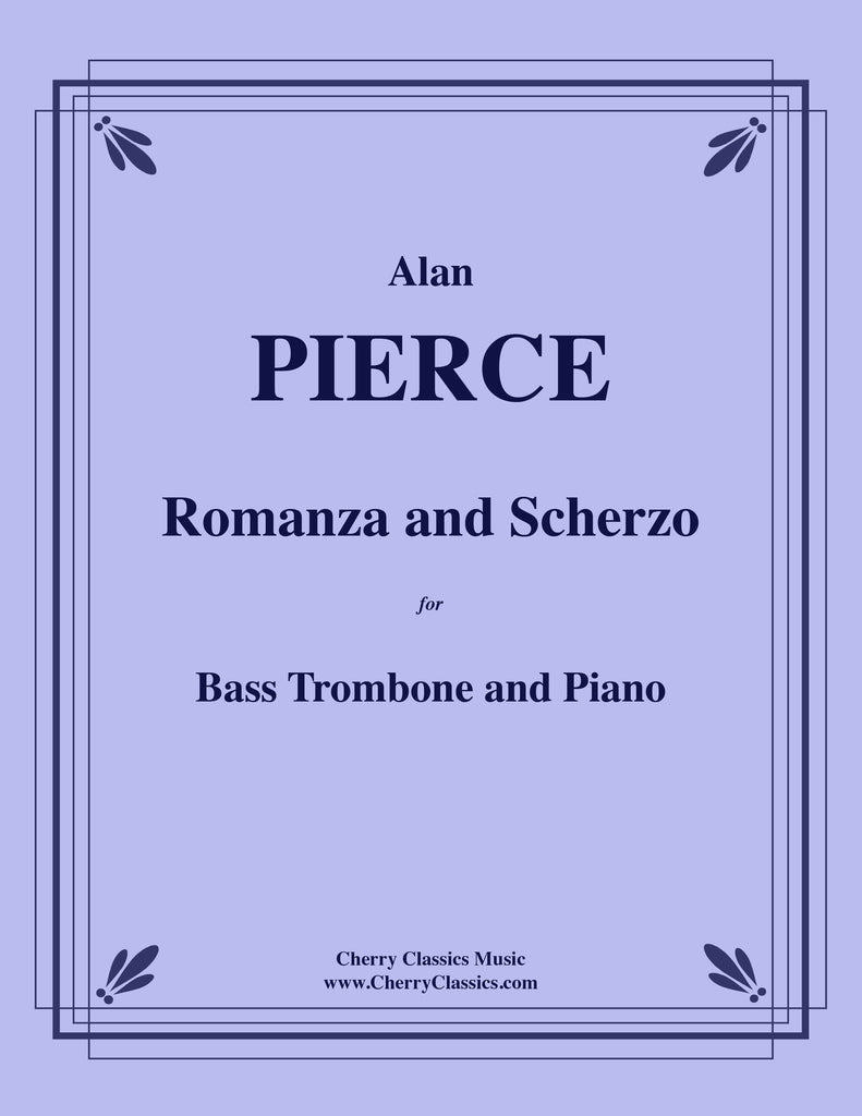 Pierce - Romanza and Scherzo for Bass Trombone and Piano - Cherry Classics Music