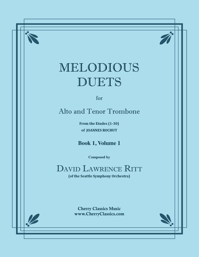 Ritt - Melodious Duets from Rochut-Bordogni Etudes (1-30) - Book 1, Volume 1 for Alto and Tenor Trombone - Cherry Classics Music