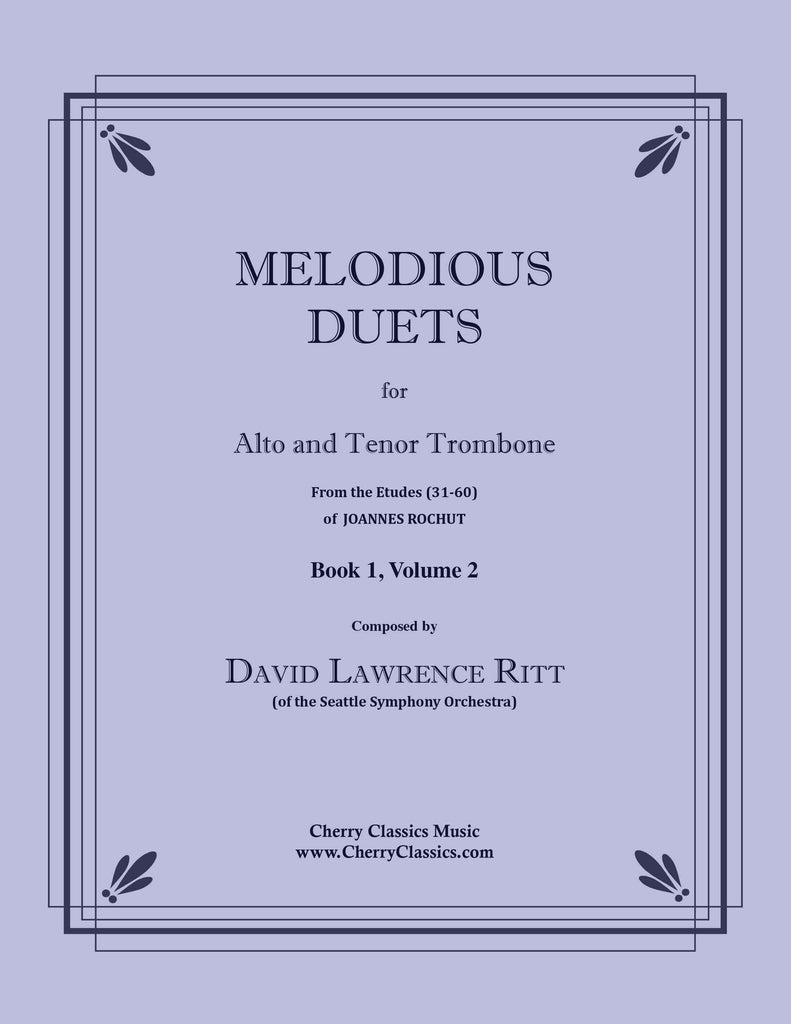 Ritt - Melodious Duets from Rochut-Bordogni Etudes (31-60) - Book 1, Volume 2 for Alto and Tenor Trombone - Cherry Classics Music