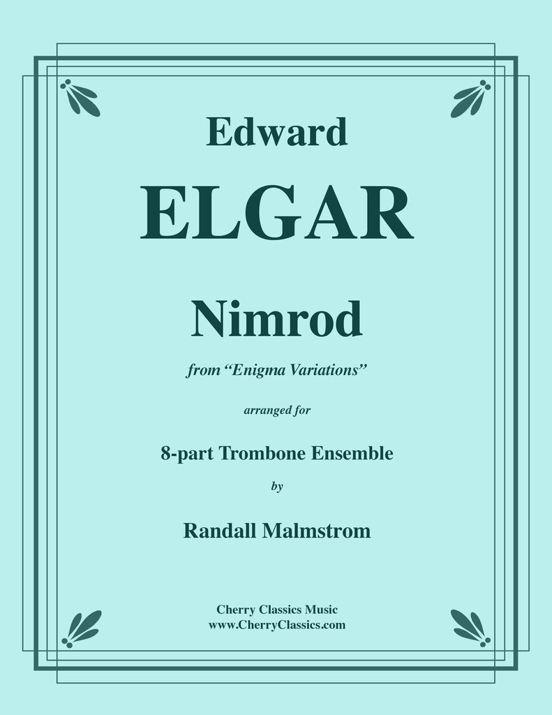 Elgar - Nimrod from Enigma Variations for 8-part Trombone Ensemble - Cherry Classics Music
