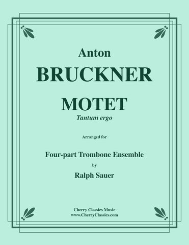 Bruckner - Ave Maria (1882 - WAB 7) for 4-part Trombone Ensemble with optional contrabass trombone