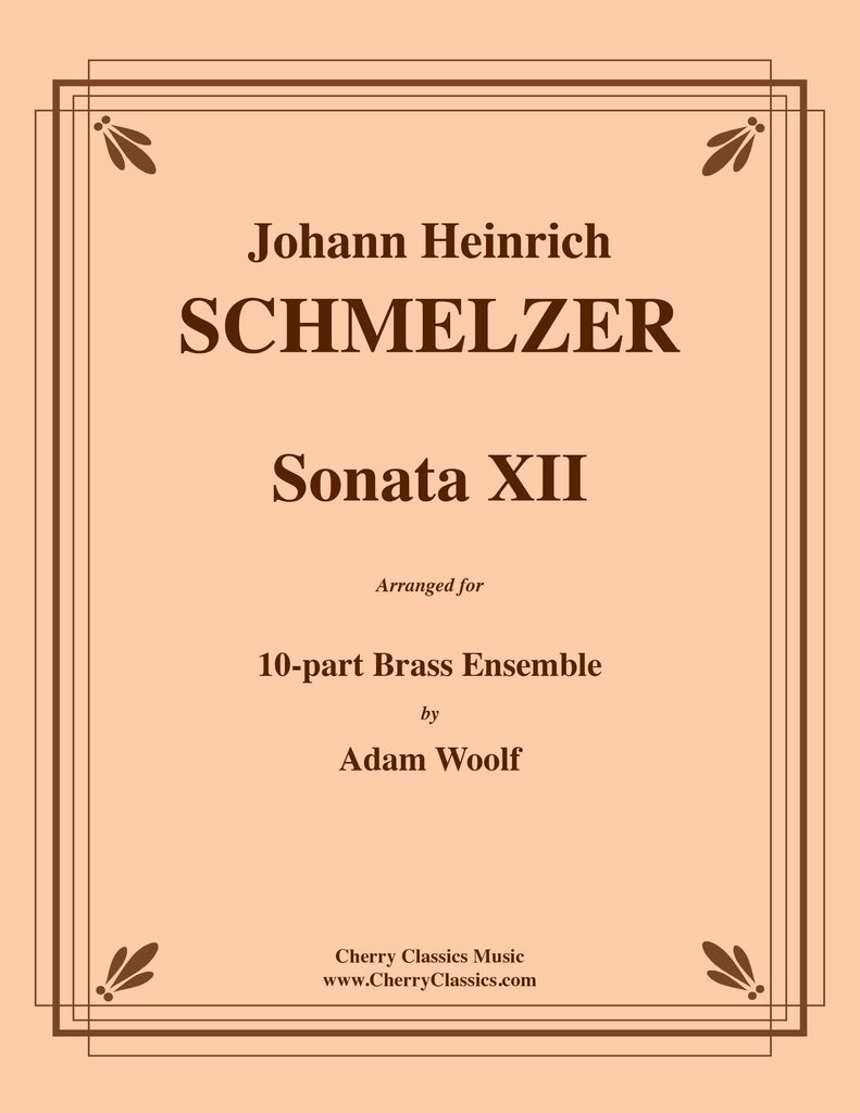 Schmelzer - Sonata XII for 10-part Brass Ensemble