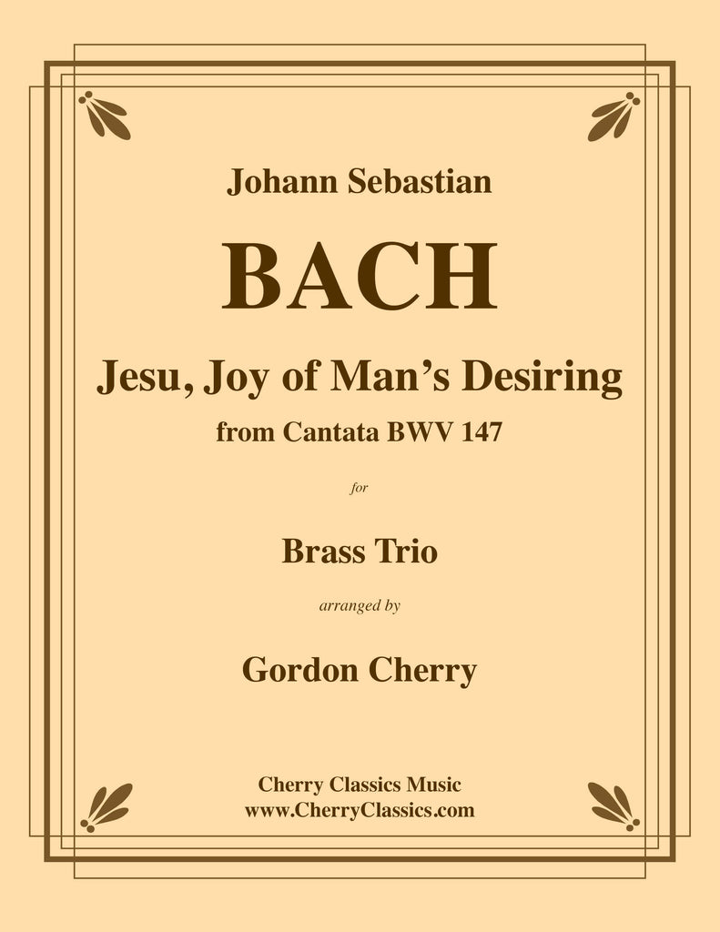 Bach - Jesu, Joy of Man's Desiring for Brass Trio - Cherry Classics Music