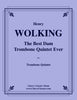 Wolking - The Best Dam Trombone Quintet Ever