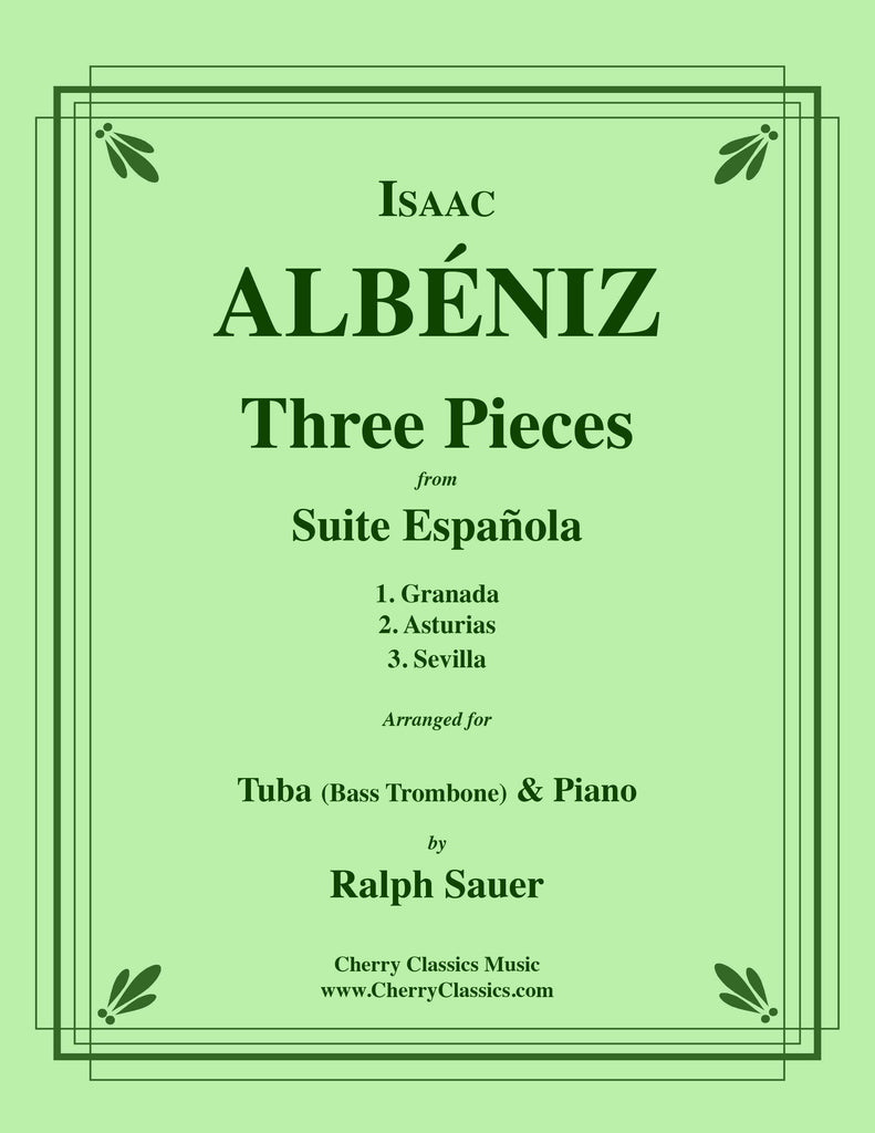 Albeniz - Three Pieces from Suite Espanola for Tuba or Bass Trombone and Piano - Cherry Classics Music