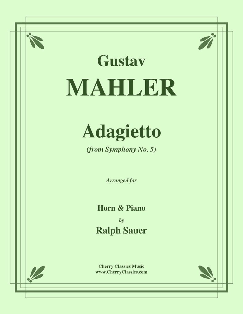 Mahler - Adagietto from Symphony No. 5 for Horn and Piano - Cherry Classics Music