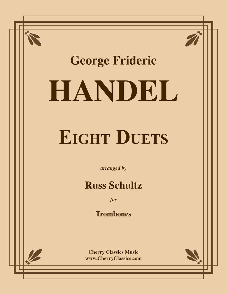 Handel - Eight Duets for Trombones - Cherry Classics Music