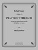 Sauer - Practice With Bach for the Alto Trombone, Volume II - Cherry Classics Music