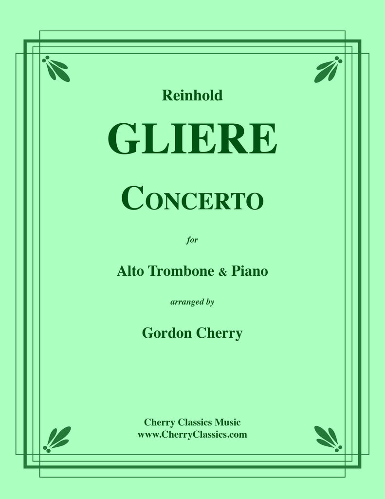 Gliere - Concerto for Alto Trombone with Piano accompaniment reduction - Cherry Classics Music