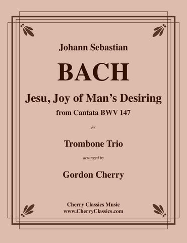 Bach - Jesu, Joy of Man's Desiring for Brass Trio
