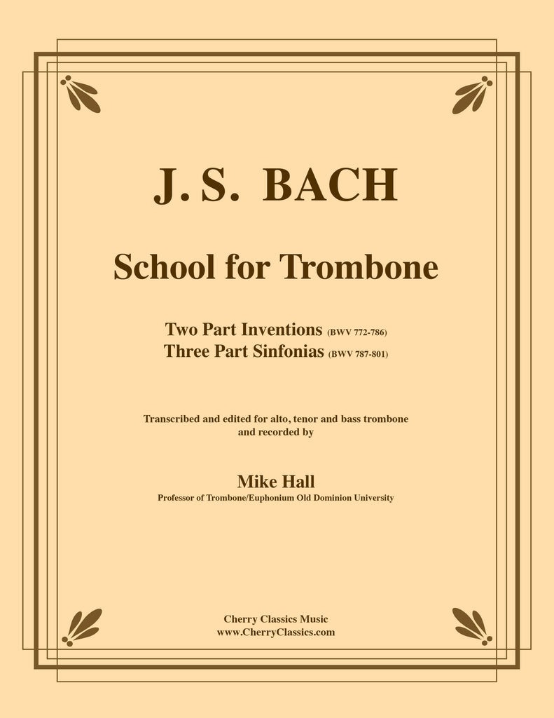 Bach - School for Trombone - Inventions and Sinfonias BWV 772-801 - Cherry Classics Music
