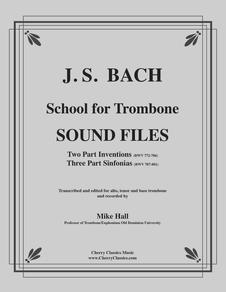 Bach - School for Trombone - Sound Files for Download - Cherry Classics Music