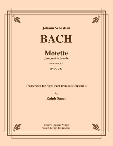 Bach - Motet Singet dem Herrn ein neues Lied (Sing unto the Lord a new song) BWV 225 for 8-part Trombone Ensemble