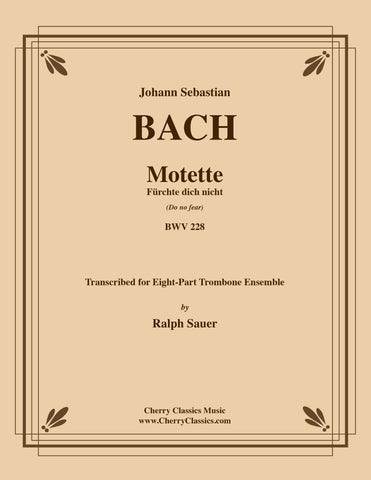 Bach - Motet Der Geist hilft unser Schwachheit auf (The Spirit gives aid to our weakness) BWV 226 for 8-part Trombone Ensemble