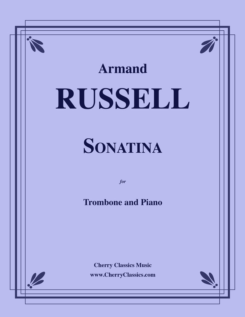 Russell - Sonatina for Trombone and Piano - Cherry Classics Music