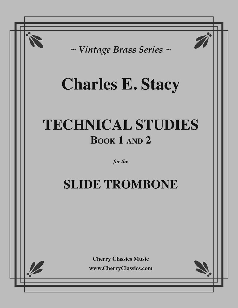 Stacy - Technical Studies for the Slide Trombone, Books 1 and 2 - Cherry Classics Music