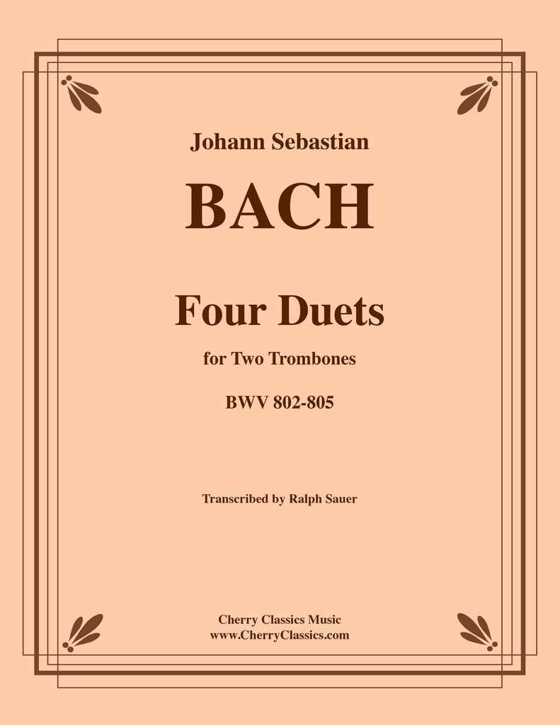 Bach - Four Duets for Two Trombones BWV 802-805 - Cherry Classics Music