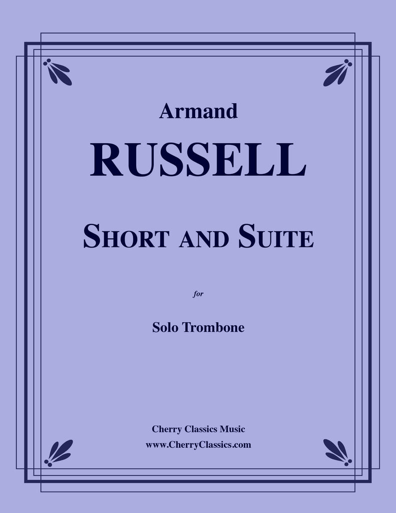 Russell - Short and Suite for Solo Trombone - Cherry Classics Music