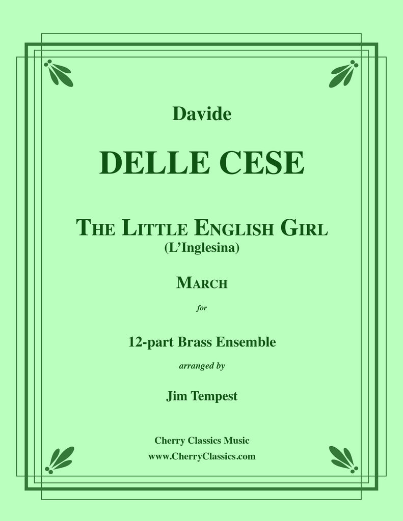 DelleCese - The Little English Girl (L' Inglesina) March for 12-part Brass Ensemble - Cherry Classics Music