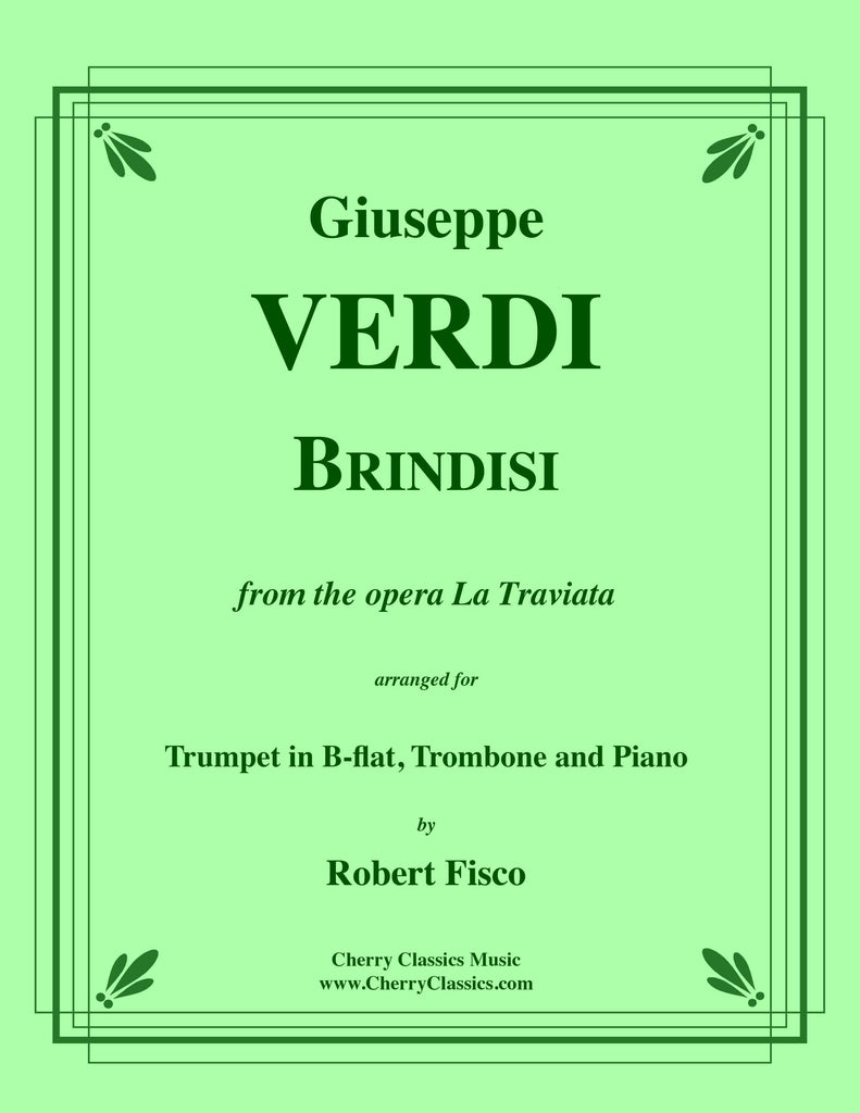 Verdi - Brindisi Song, duet from La Traviata for Trumpet, Trombone and Piano - Cherry Classics Music