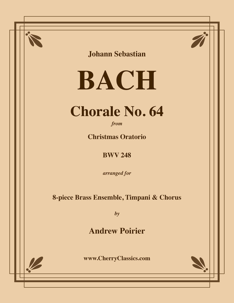Bach - Choral No. 64 from the Christmas Oratorio for 8-part Brass Ensemble & Chorus - Cherry Classics Music
