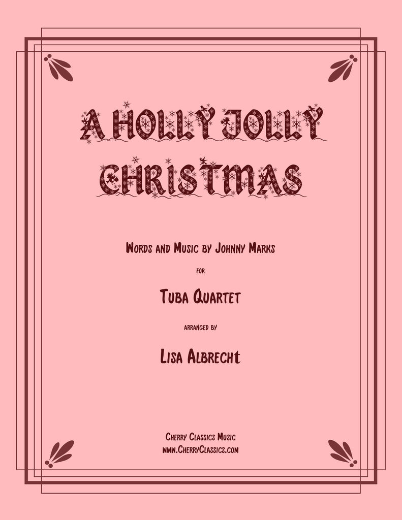Marks - A Holly Jolly Christmas for Tuba Quartet - Cherry Classics Music