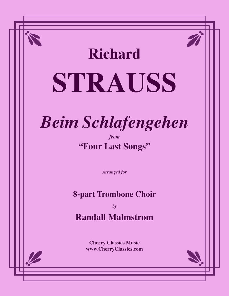 "Strauss - Beim Schlafengehen from ""Four Last Songs"" for 8-part Trombone Choir - Cherry Classics Music"