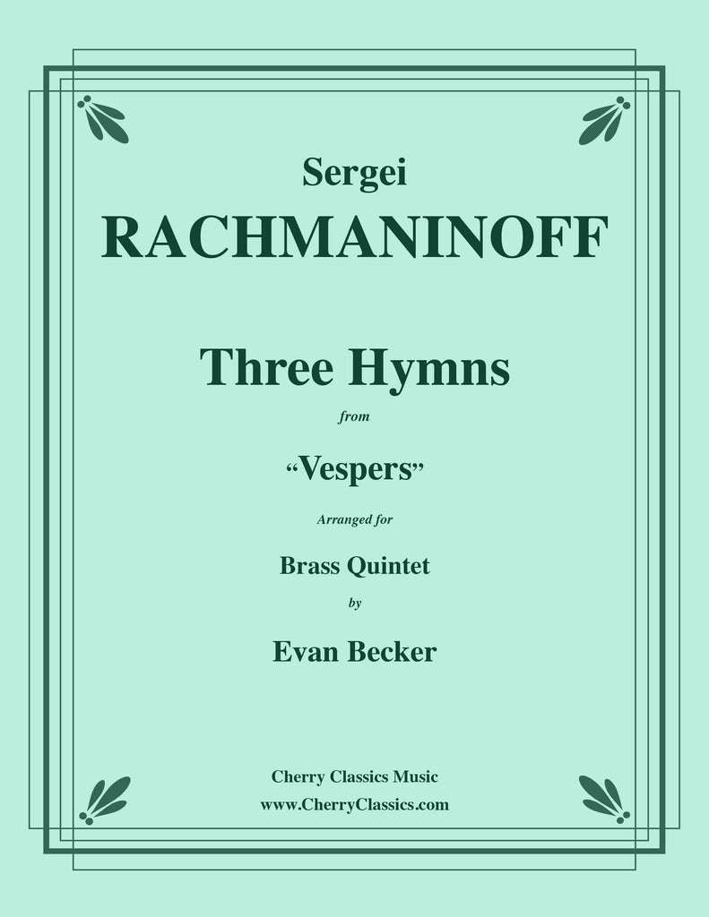 "Rachmaninoff - Three Hymns from ""Vespers"" for Brass Quintet - Cherry Classics Music"