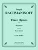 Rachmaninoff - Three Hymns from
