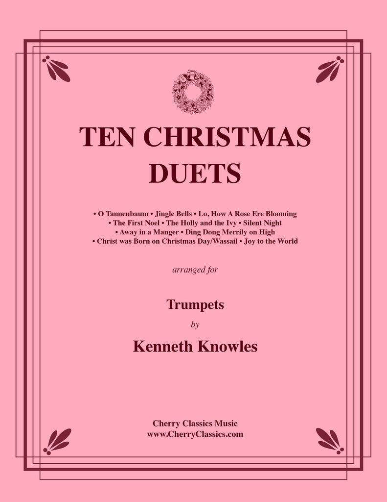 Traditional Christmas - Ten Christmas Duets for Trumpets - Cherry Classics Music