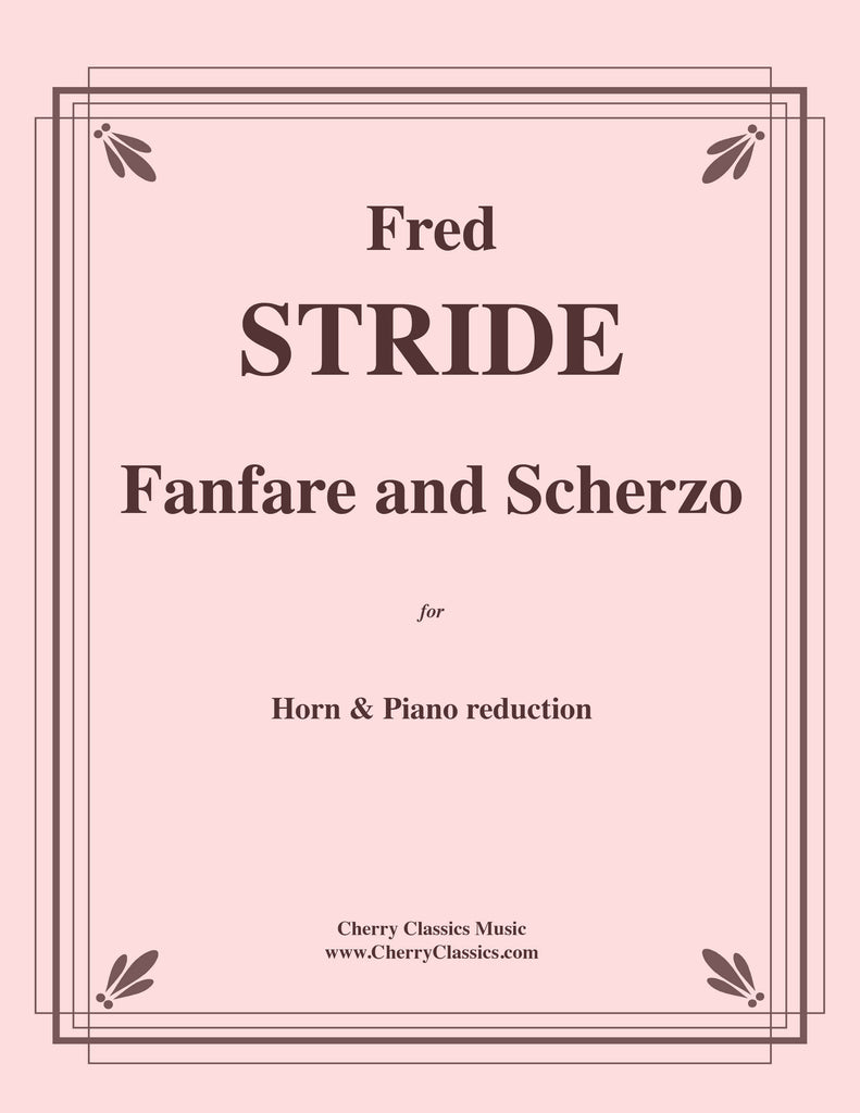 Stride - Fanfare and Scherzo for Horn solo and Piano reduction - Cherry Classics Music