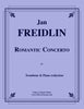Freidlin - Romantic Concerto for Trombone and Piano (reduction) - Cherry Classics Music