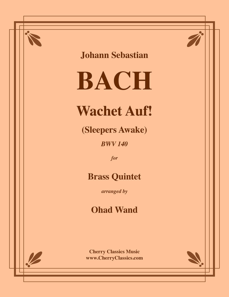 Bach - Wachet Auf! (Sleepers Awake) BWV 140 for Brass Quintet - Cherry Classics Music