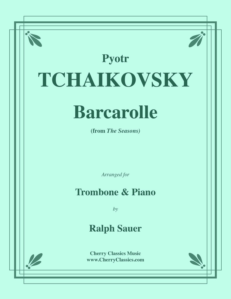 Tchaikovsky - Barcarolle from the Seasons for Trombone and Piano - Cherry Classics Music