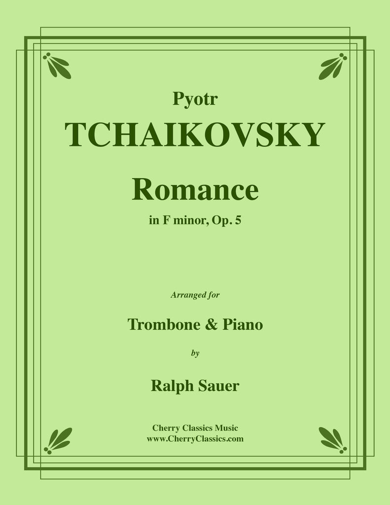 Tchaikovsky - Romance in F minor, Op. 5 for Trombone and Piano - Cherry Classics Music