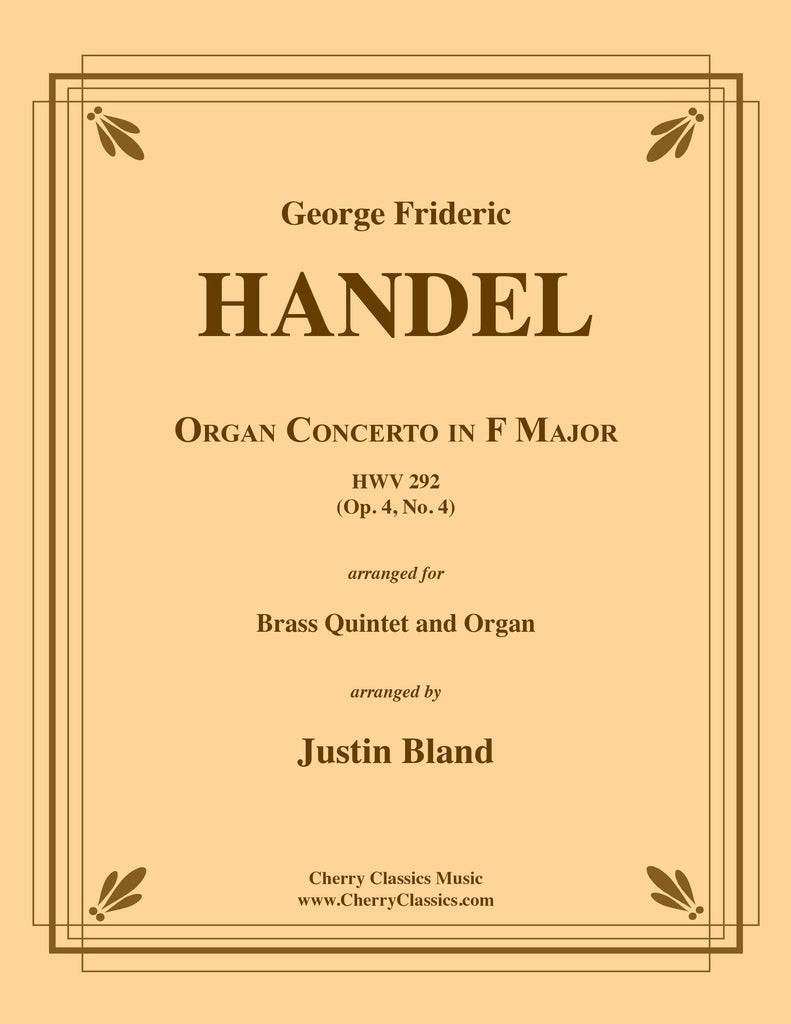 Handel - Organ Concerto in F Major, Op. 4 No. 4 for Brass Quintet and Organ - Cherry Classics Music