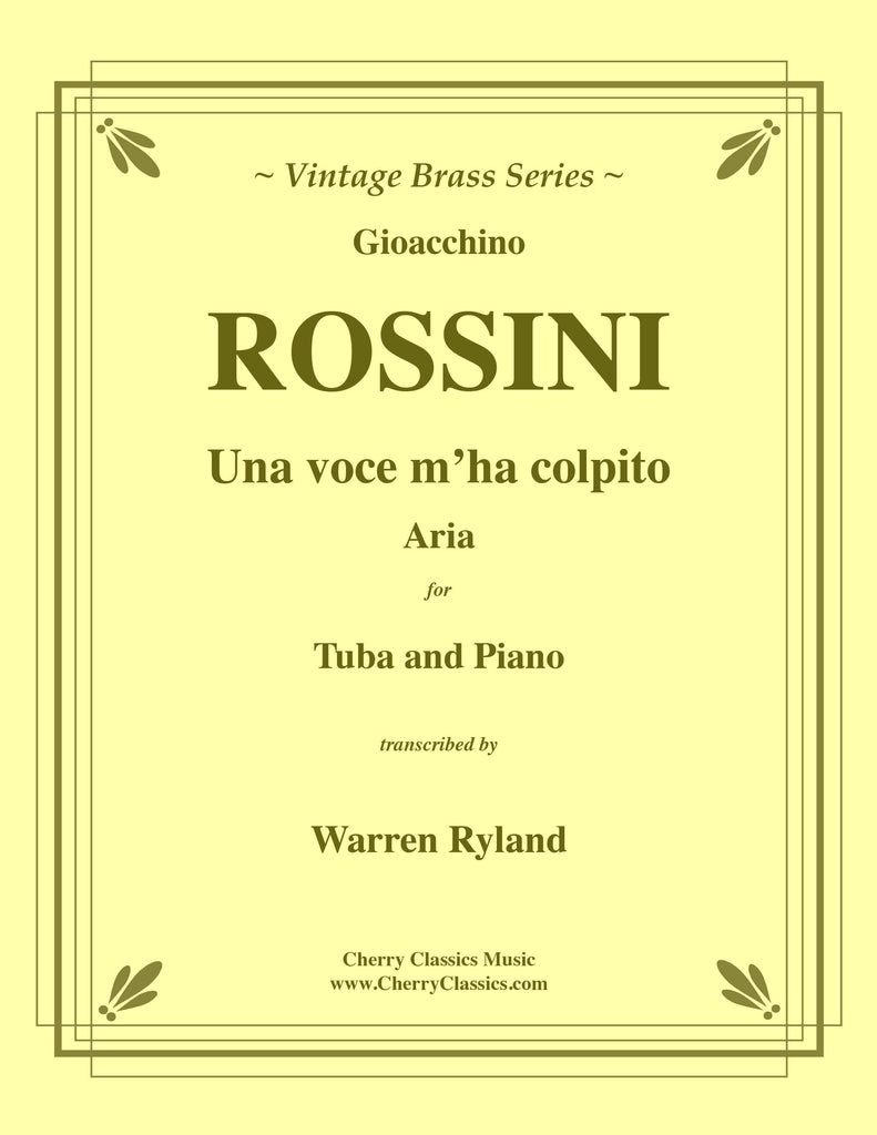 Rossini - Una voce m'ha colpito - Opera aria for Tuba solo and Piano - Cherry Classics Music