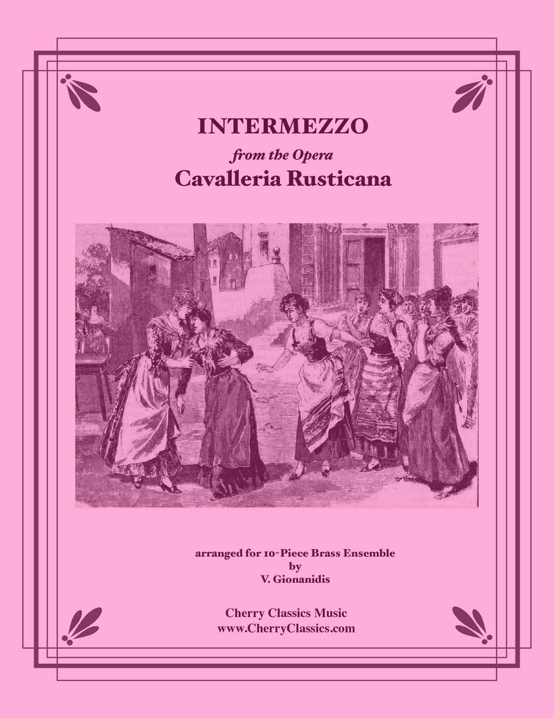 Intermezzo from Cavalleria Rusticana  for 10-part Brass Ensemble - Cherry Classics Music