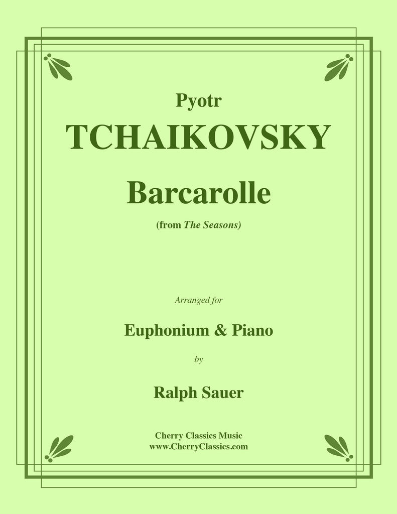 Tchaikovsky - Barcarolle from the Seasons for Euphonium and Piano - Cherry Classics Music