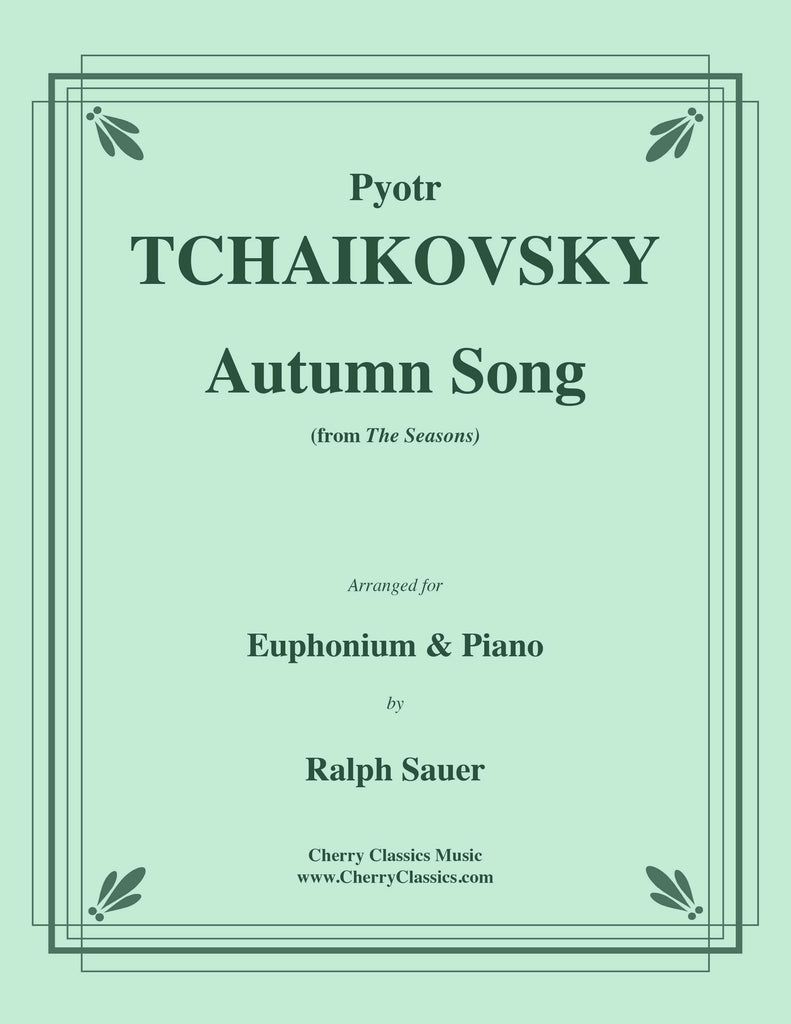 Tchaikovsky - Autumn Song from the Seasons for Euphonium and Piano - Cherry Classics Music