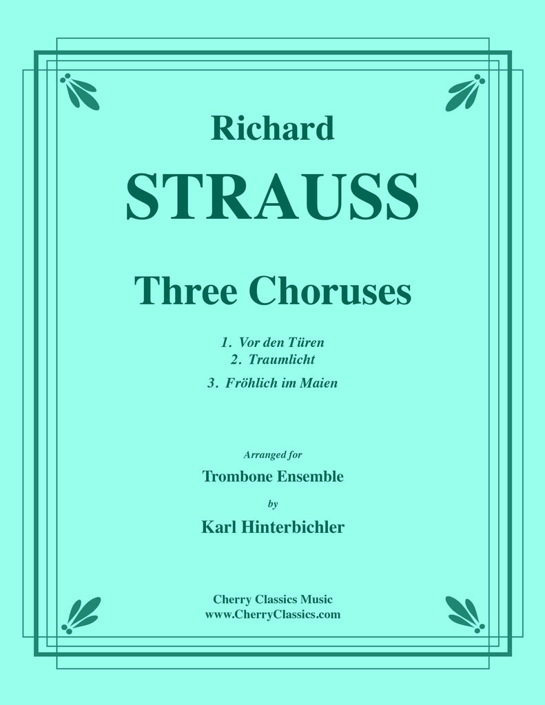 Strauss - Three Choruses for Trombone Ensemble - Cherry Classics Music