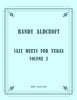 Aldcroft - Jazz Duets for Tubas, Volume 2