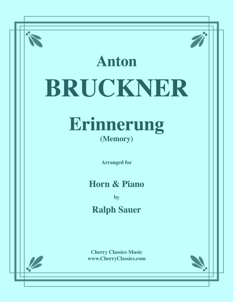 Bruckner - Erinnerung (Memory) for Horn and Piano