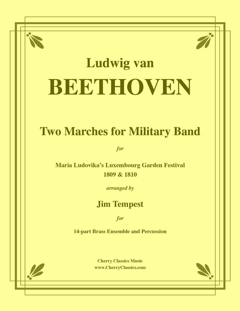 Beethoven - Two Marches for Military Band arranged for 14-part Brass Ensemble and Percussion