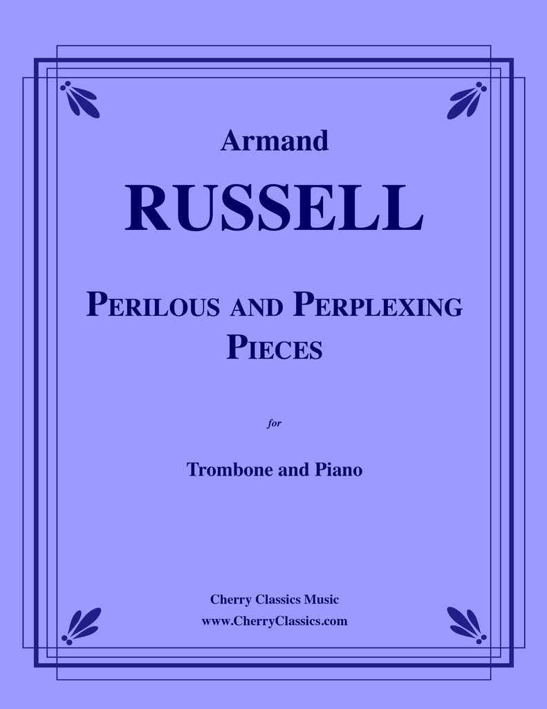 Russell - Perplexing and Perilous Pieces for Trombone and Piano
