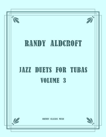 Aldcroft - Famous Jazz Duets for Tenor and Bass Trombone, Volume 1