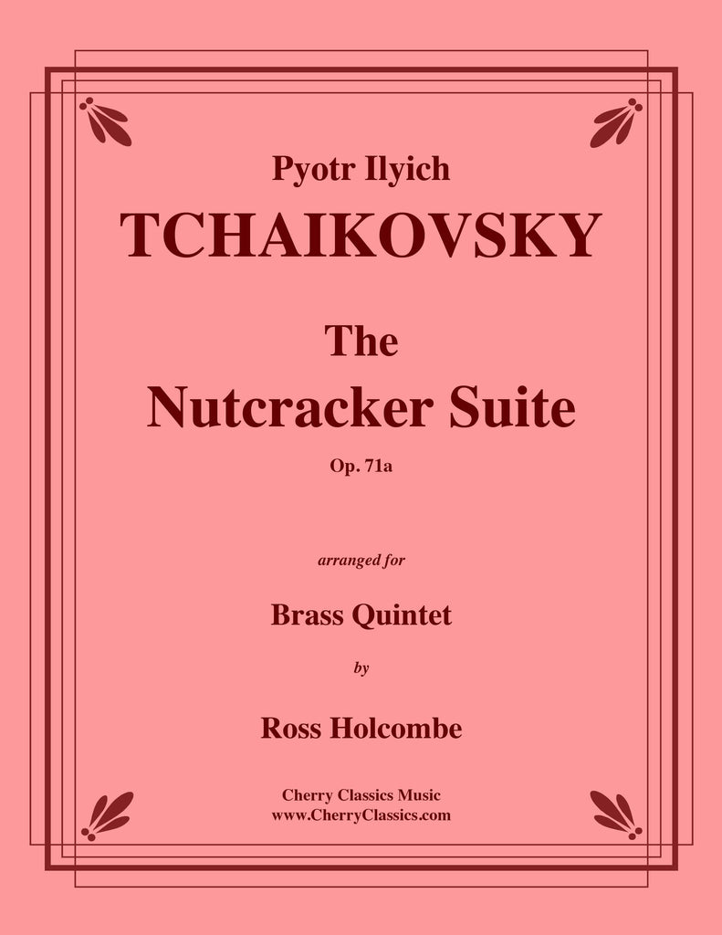 Tchaikovsky - The Nutcracker Suite for Brass Quintet