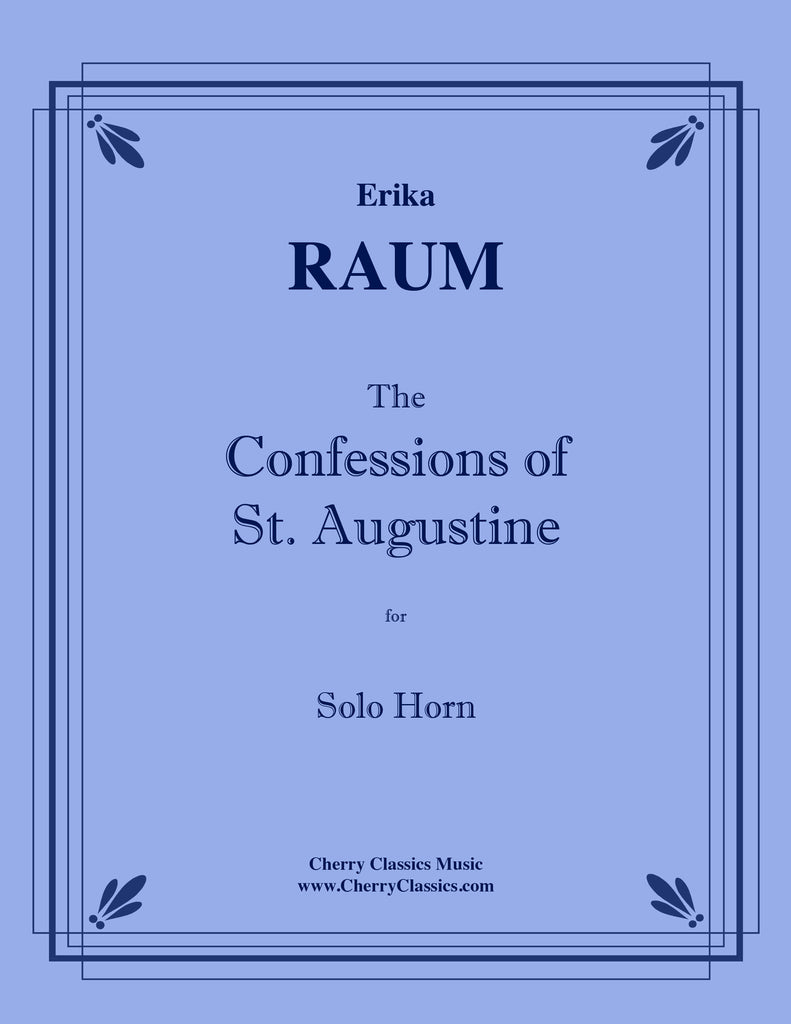 Raumerika - The Confessions of St. Augustine for Solo Horn
